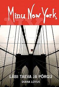 Diana Lotus -Minu New York