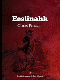 Charles Perrault -Eeslinahk