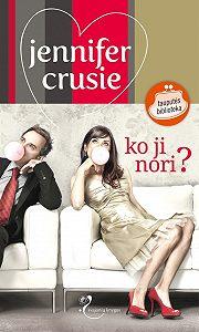 Jennifer Crusie -Ko ji nori?