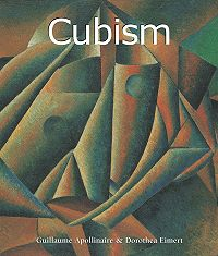 Guillaume Apollinaire -Cubism