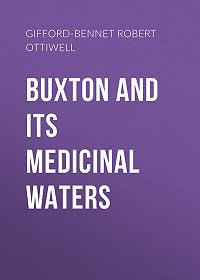 Robert Gifford-Bennet -Buxton and its Medicinal Waters