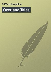 Josephine Clifford -Overland Tales