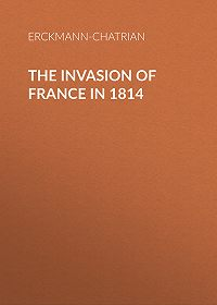 Erckmann-Chatrian -The Invasion of France in 1814