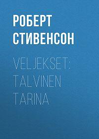 Роберт Стивенсон -Veljekset: Talvinen tarina