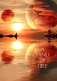 Morgan Rice -A Land of Fire