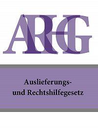 Österreich -Auslieferungs- und Rechtshilfegesetz – ARHG