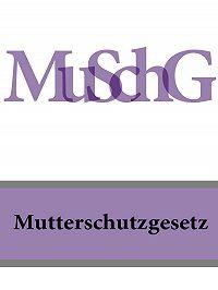 Deutschland - Mutterschutzgesetz – MuSchG