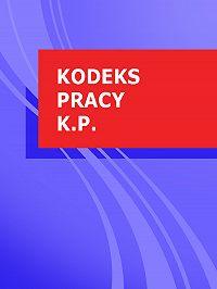 Polska -Kodeks pracy k.p.
