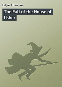 Edgar Poe - The Fall of the House of Usher