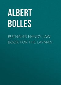 Albert Bolles -Putnam's Handy Law Book for the Layman