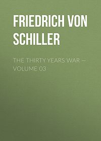 Friedrich Schiller -The Thirty Years War – Volume 03