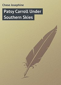 Chase Josephine -Patsy Carroll Under Southern Skies
