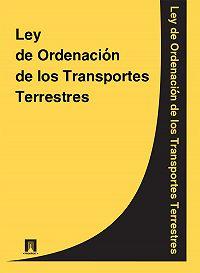 Espana -Ley de Ordenacion de los Transportes Terrestres