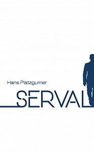 Hans Platzgumer -Serval