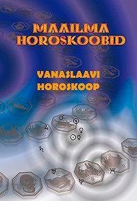Gerda Kroom -Vanaslaavi horoskoop
