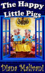 Diana Malivani -The Happy Little Pigs