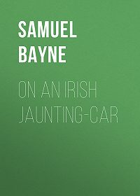 Samuel Bayne -On an Irish Jaunting-car