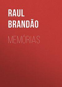 Raul Brandão -Memórias