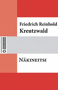 Friedrich Reinhold Kreutzwald -Näkineitsi