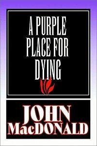 Джон Макдональд -Смерть в пурпурном краю
