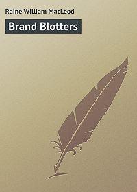 William Raine -Brand Blotters