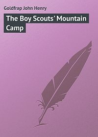 John Goldfrap -The Boy Scouts' Mountain Camp