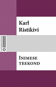 Karl Ristikivi -Inimese teekond