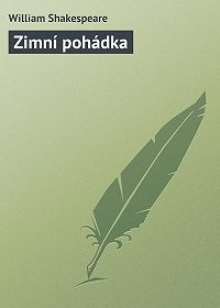 William Shakespeare -Zimní pohádka