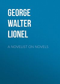 Walter George -A Novelist on Novels