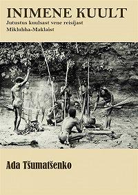 Ada Tšumatšenko -Inimene kuult