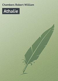 Robert Chambers -Athalie