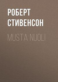 Роберт Стивенсон -Musta nuoli
