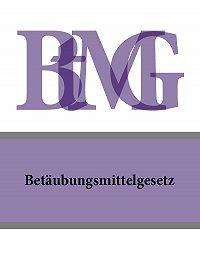 Deutschland - Betäubungsmittelgesetz – BtMG