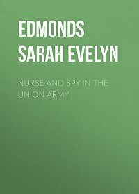 Sarah Edmonds -Nurse and Spy in the Union Army