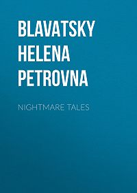 Helena Blavatsky -Nightmare Tales