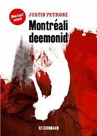 Justin Petrone -Montreali deemonid