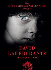 David Lagercrantz -See, mis ei tapa