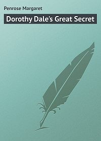Margaret Penrose -Dorothy Dale's Great Secret