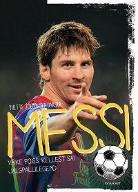 Yvette Żółtowska-Darska -Messi. Väike poiss, kellest sai jalgpallilegend
