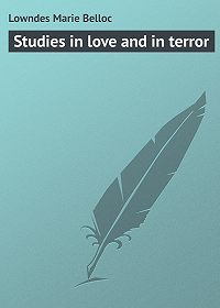 Marie Lowndes -Studies in love and in terror