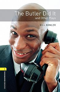 Bill Bowler -The Butler Did It and Other Plays