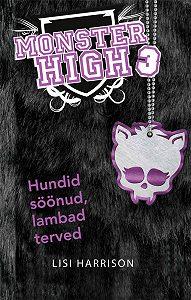 Lisi Harrison -Monster High. Hundid söönud ja lambad terved