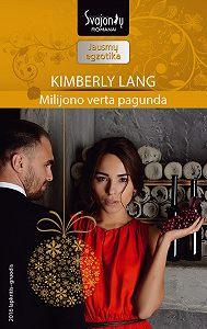 Kimberly Lang -Milijono verta pagunda
