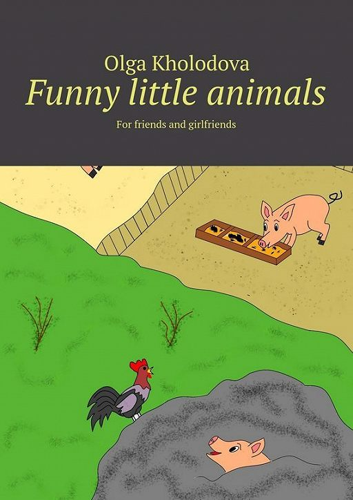 "Купить книгу ""Funny little animals. For friends and girlfriends"""