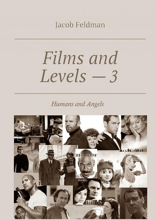 Films and Levels – 3. Humans and Angels