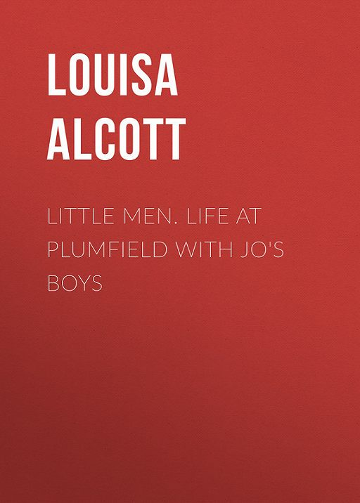 Little Men. Life at Plumfield with Jo's Boys