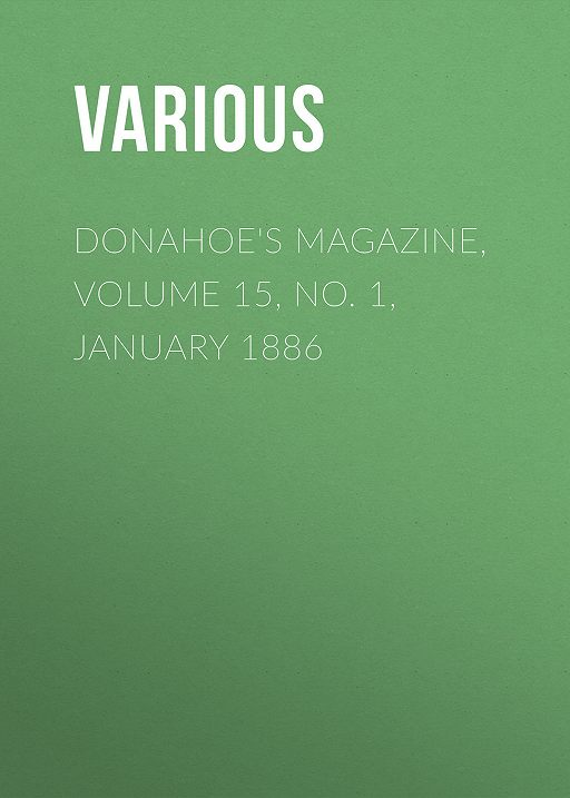 Donahoe's Magazine, Volume 15, No. 1, January 1886