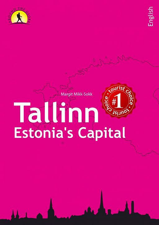 Tallinn - Estonia's Capital