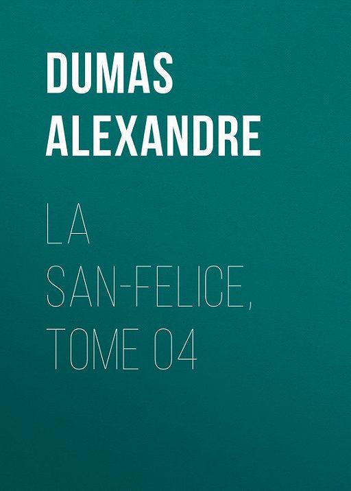 La San-Felice, Tome 04