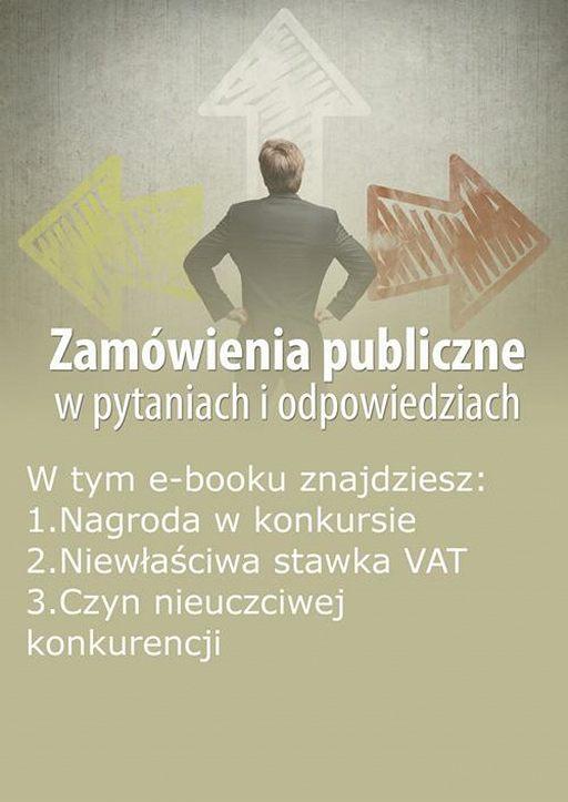 Zamówienia publiczne w pytaniach i odpowiedziach, wydanie sierpień 2015 r.